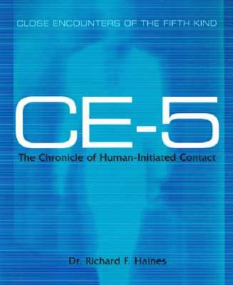 Image for Ce-5: Close Encounters of the Fifth Kind - 242 Case Files Exposing Alien Contact