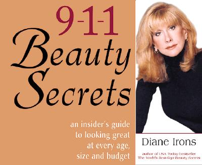 Image for 911 Beauty Secrets: An Emergency Guide to Looking Great at Every Age, Size and Budget
