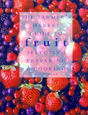 Image for FARMERS' MARKET GUIDE TO FRUIT