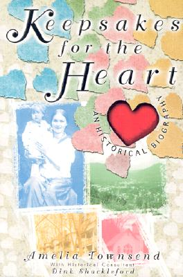 Image for Keepsakes for the Heart: An Historical Biography