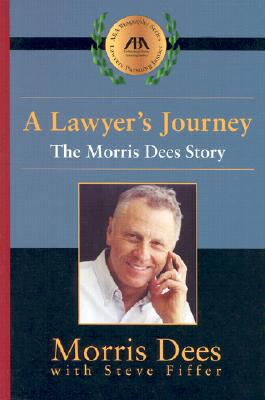 Image for A Lawyer's Journey: The Morris Dees Story
