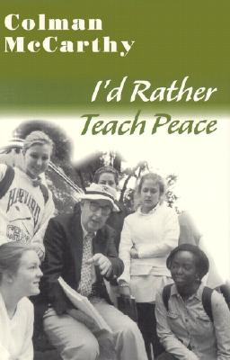 Image for Id Rather Teach Peace