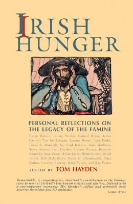 Image for Irish Hunger: Personal Reflections on the Legacy of the Famine