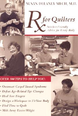 Image for RX for Quilters: Stitcher-Friendly Advice for Every Body