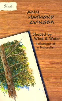 Image for Shaped by Wind and Water: Reflections of a Naturalist