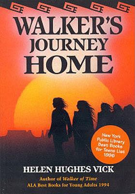 Walker's Journey Home, Helen Hughes Vick