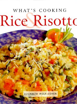 Image for What's Cooking: Rice & Risotto