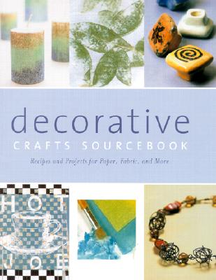 Image for DECORATIVE CRAFTS SOURCEBOOK