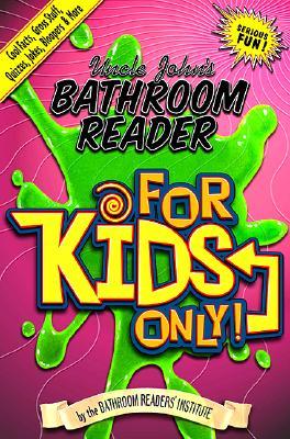 Image for Uncle John's Bathroom Reader for Kids Only!