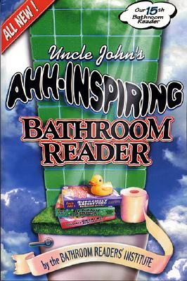 Image for Uncle John's Ahh-Inspiring Bathroom Reader