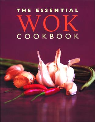 Image for The Essential Wok Cookbook