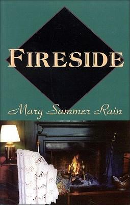 Fireside, Summer Rain, Mary