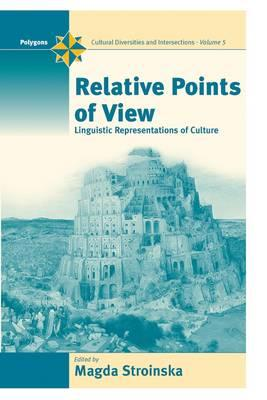 Image for Relative Points of View: Linguistic Representations of Culture (Polygons: Cultural Diversities and Intersections)