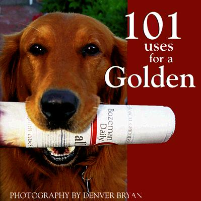 101 Uses for a Golden, DENVER BRYAN