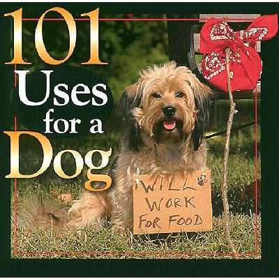 Image for 101 Uses for a Dog