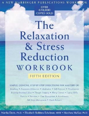 Image for The Relaxation and Stress Reduction Workbook