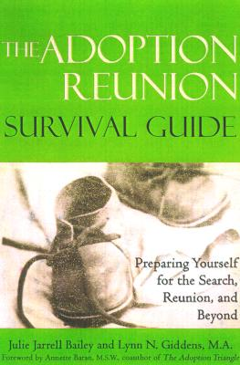 Image for The Adoption Reunion Survival Guide: Preparing Yourself for the Search, Reunion, and Beyond