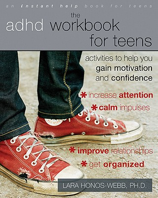 Image for The ADHD Workbook for Teens: Activities to Help You Gain Motivation and Confidence (Instant Help Book for Teens)