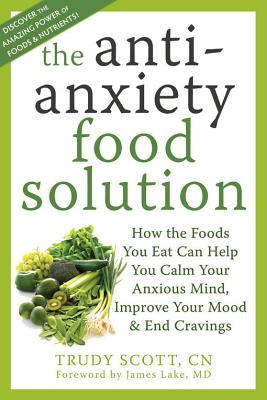 Image for The Anti-Anxiety Food Solution