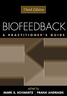 Image for Biofeedback: A Practitioner's Guide