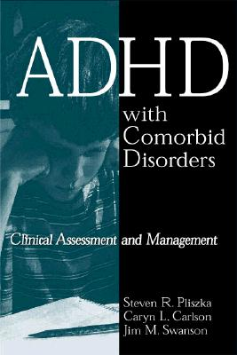 Image for ADHD with Comorbid Disorders: Clinical Assessment and Management