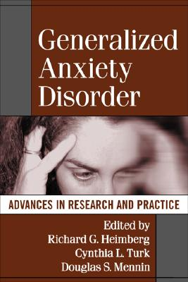 Image for Generalized Anxiety Disorder: Advances in Research and Practice