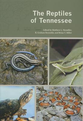 The Reptiles of Tennessee, Niemiller, M. L., R. G. Reynolds and B. T. MIller (ed.)