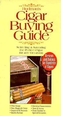 Image for Rudman's Cigar Buying Guide: Selecting & Savoring the Perfect Cigar for Any Occasion