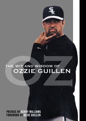 Image for Wit and Wisdom of Ozzie Guillen