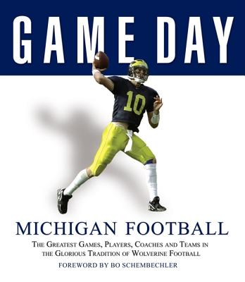 Image for GAME DAY: MICHIGAN FOOTBALL: THE