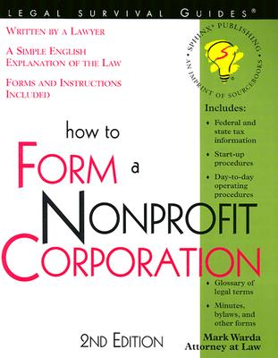 Image for HOW TO FORM A NONPROFIT CORPORATION 2nd Ed.
