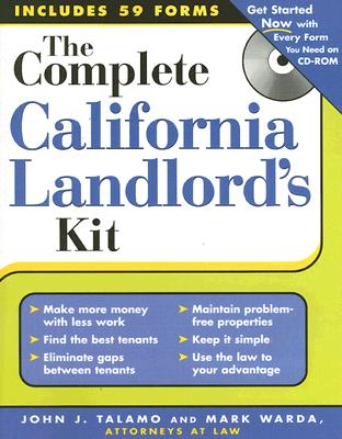 The Complete California Landlord's Kit, John J. Talamo; Mark Warda