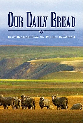 Our Daily Bread: Great Is Thy Faithfulness (Our Daily Bread Book) (Daily Readings), Discovery House Publishers