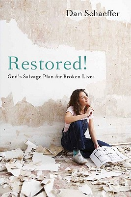 Image for Restored! God's Salvage Plan for Broken Lives