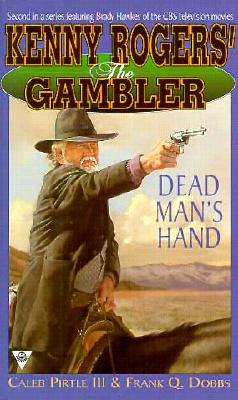 Image for Kenny Rogers' The Gambler 2: Dead Man's Hand (Kenny Roger's the Gambler)