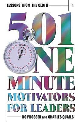 Image for Lessons from the Cloth 1: 501 One Minute Motivators for Leaders (Volume 1)