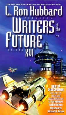 Image for L Ron Hubbard Presents Writers of the Future, Volume XVI