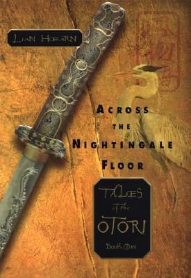 Image for Across the Nightingale Floor (Tales of the Otori, Book 1)