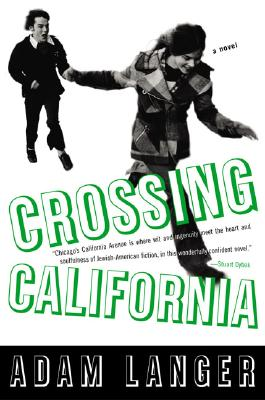 Image for CROSSING CALIFORNIA