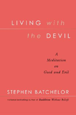 Image for Living with the Devil : A Meditation on Good and Evil