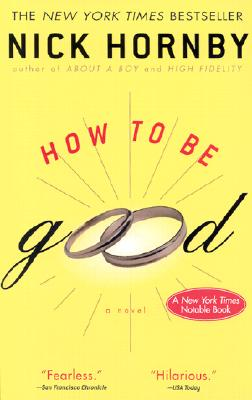 How to Be Good, Hornby, Nick