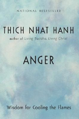 Image for Anger: Wisdom for Cooling the Flames