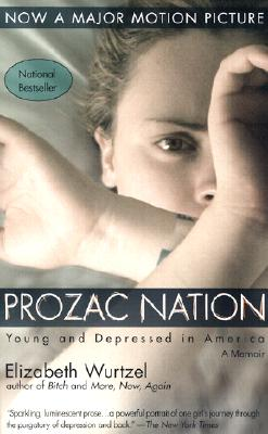 Image for PROZAC NATION YOUNG AND DEPRESSED IN AMERICA