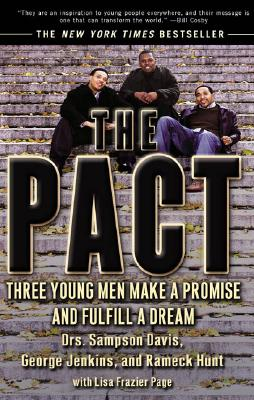 Image for The Pact: Three Young Men Make a Promise and Fulfill a Dream