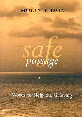 Image for Safe Passage: Words to Help the Grieving