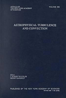 Image for Astrophysical Turbulence and Convection (Annals of the New York Academy of Sciences)