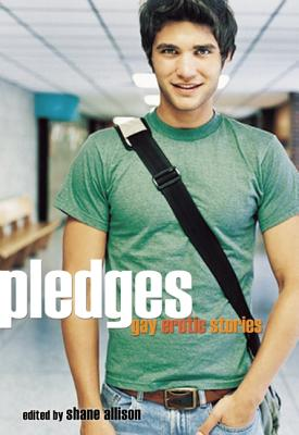 Pledges: Gay Erotic Stories, Allison, Shane (ed.)