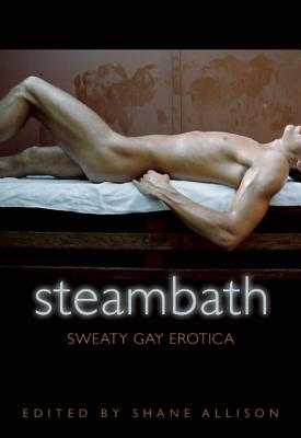 Image for STEAM BATH : SWEATY GAY EROTICA