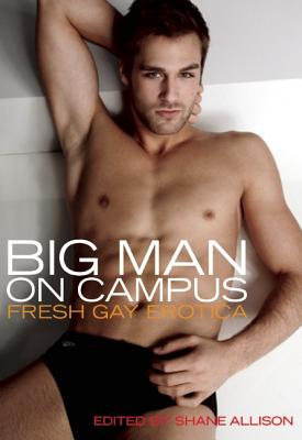 Image for BIG MAN ON CAMPUS : FRESH GAY EROTICA