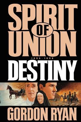 Image for Spirit of Union: Destiny (Spirit of union)